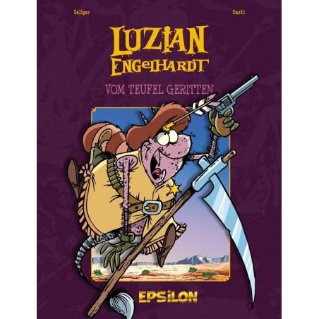 Luzian Engelhardt 3 »Vom Teufel geritten«