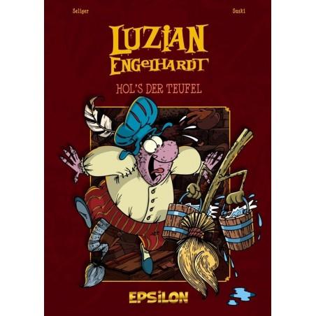 Luzian Engelhardt 4 »Hol's der Teufel«