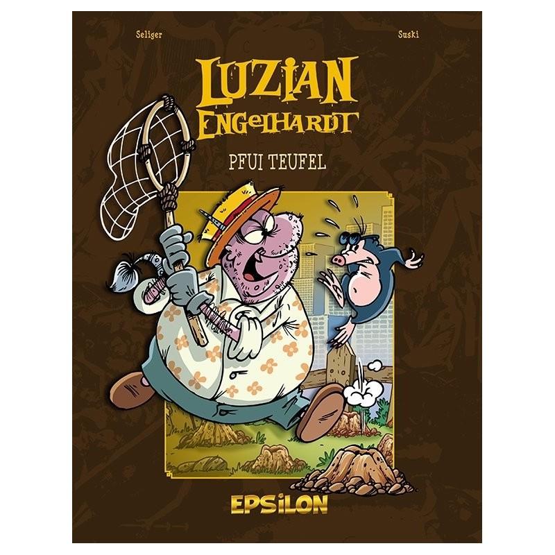 Luzian Engelhardt 5 »Pfui Teufel«