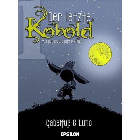 Der letzte Kobold 1 »Gabelfuß und Luno«