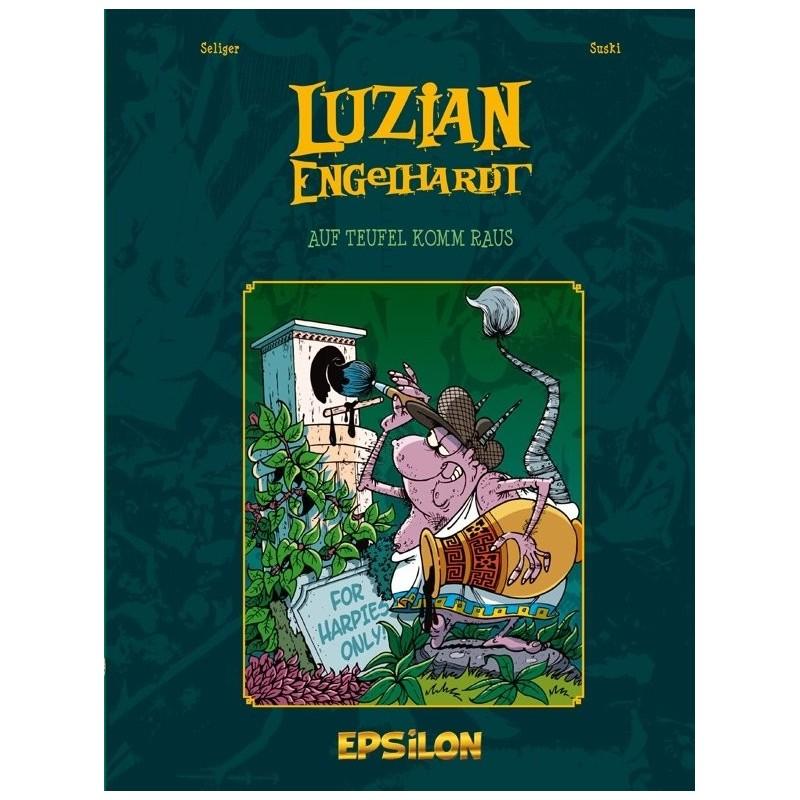 Luzian Engelhardt 2 » Auf Teufel komm raus«